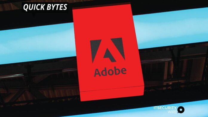 Adobe Announces Security Updates in Its Products