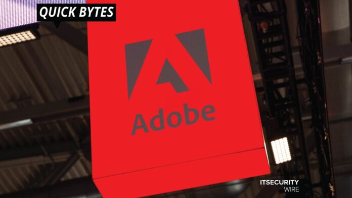 Adobe Patches Several Code Execution Flaws in Five Products