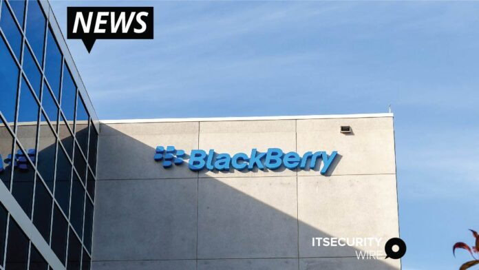 BlackBerry Strengthens Management Team and Aligns Business Units to Increase Focus on Growth in Key Cybersecurity and IoT Market Opportunities