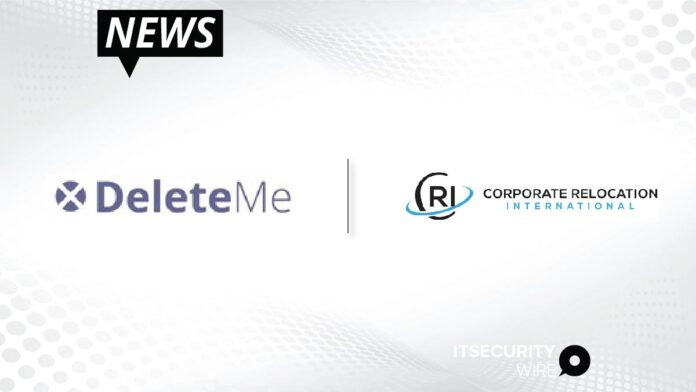 DeleteMe and Corporate Relocation International Partner to Add Privacy Protection as Key Employee Relocation Benefit