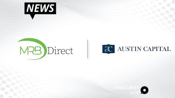 MRB Direct Announces Investment by Austin Capital