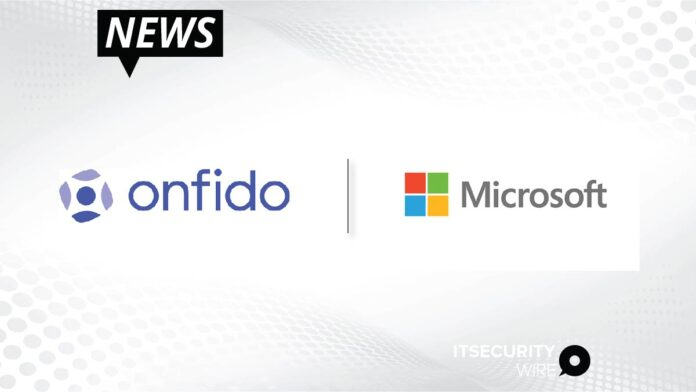 Onfido Collaborates with Microsoft to Bring the Future of Reusable Identity One Step Closer