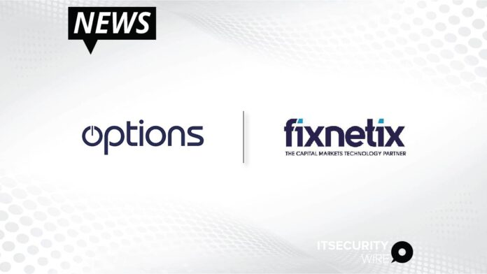 Options Technology Announces Acquisition of Fixnetix from DXC Technology