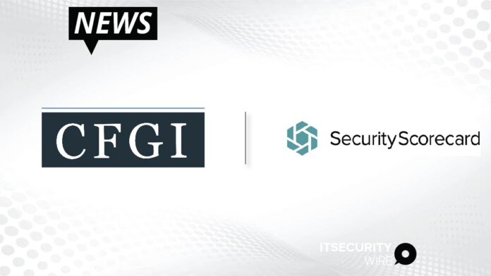 CFGI Partners with SecurityScorecard to Offer Security Rating Monitoring as a Service