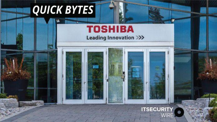 Toshiba Subsidiary Confirms Ransomware Attack
