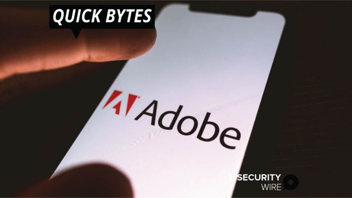 Adobe Unveils Security Updates for Its Different Products