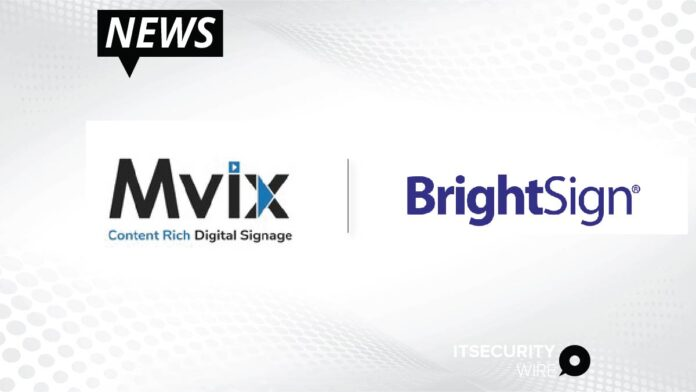 Mvix Partners With BrightSign to Offer the Most Affordable Turn-Key Digital Signage Trial Program