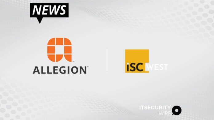 Allegion Returns To ISC West As Trusted Partner_ Leader In Seamless Access