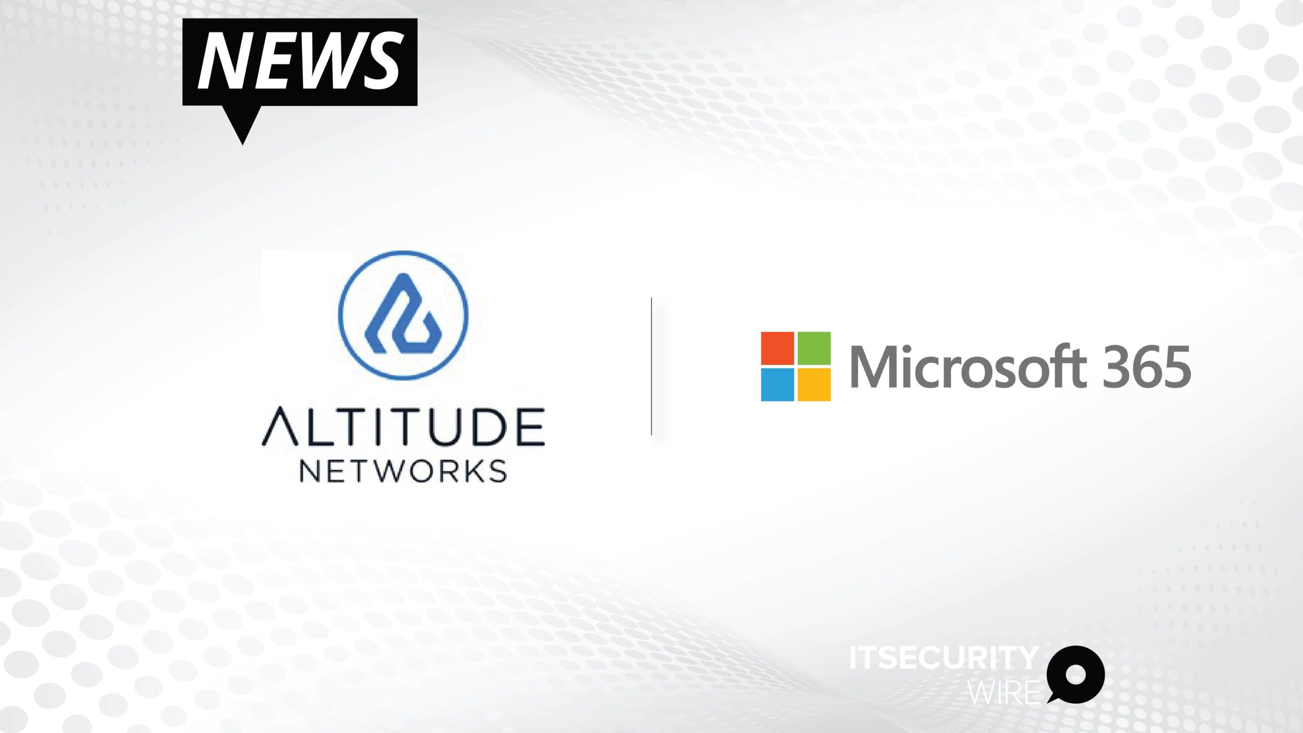 Altitude Networks Announces Microsoft 365 integration for SharePoint and OneDrive providing Cloud Data Protection and Rapid Risks Remediation-01