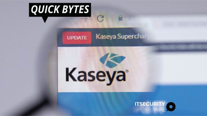 Following the REvil Ransomware Attack_ Kaseya Publishes a Patch and Resumes Service