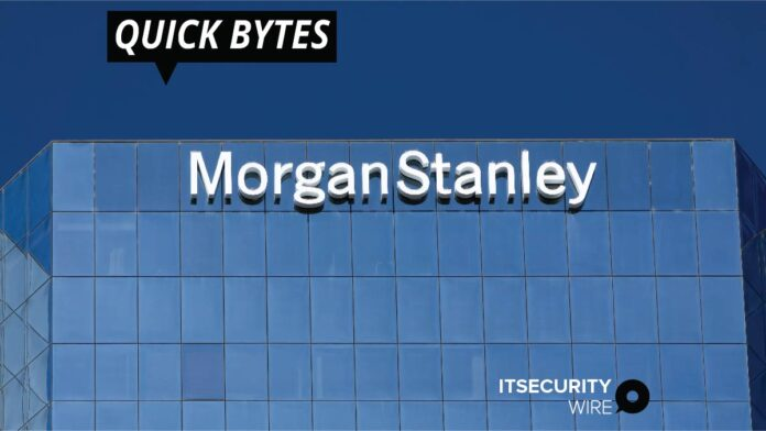 Morgan Stanley Reports Breach of Customer SSNs Due to Vulnerability in the Accellion FTA