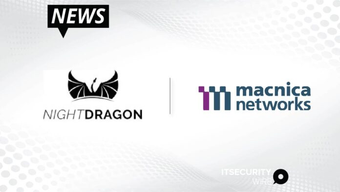 NightDragon_ Macnica Networks Launch Innovative Partnership to Expand Portfolio Company Go-to-Market Reach-01