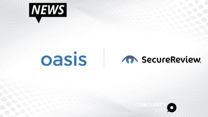 Oasis Advances Protection of Remote Work through Partnership with SecureReview®-01