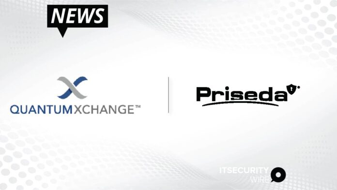Quantum Xchange Strengthens Priseda's National Private Network for Resiliency with Advanced Quantum Security