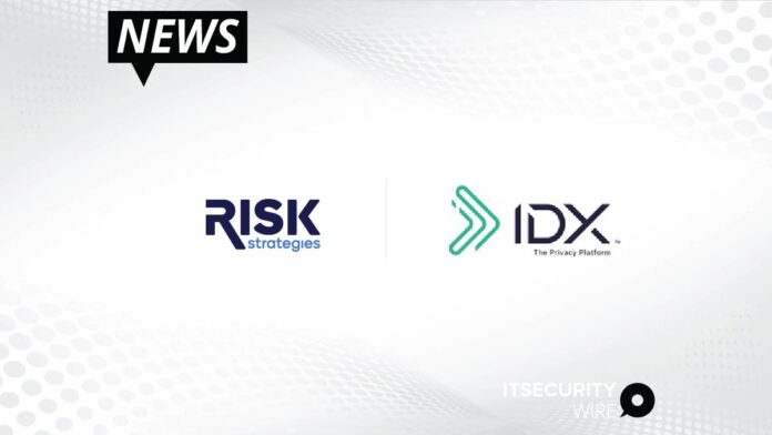 Risk Strategies Selects IDX as Preferred Privacy and Security Provider