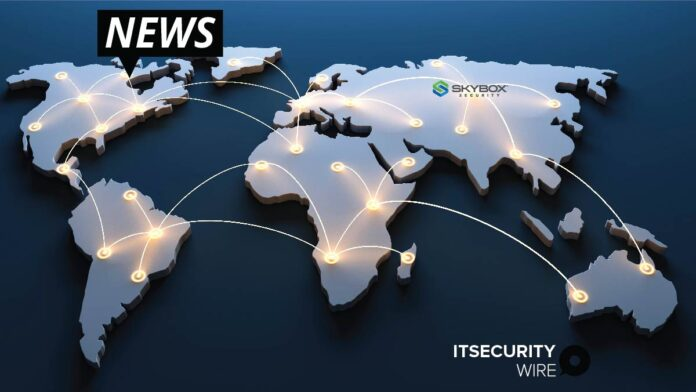 Skybox Security Announces Rapid Global Expansion as Security Posture Management Market Takes Off