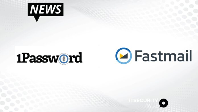 1Password and Fastmail Partner to Boost Online Privacy