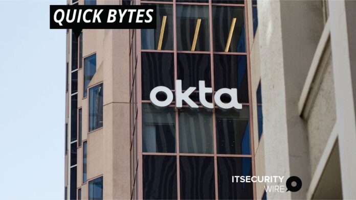 Okta Announces Interest in Zero-Trust Security is Expediting its Growth
