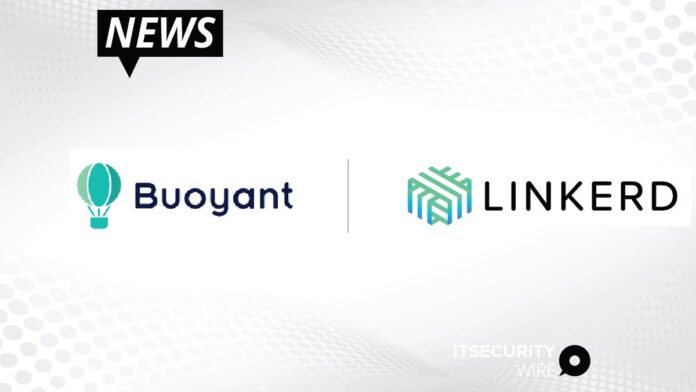 Buoyant Introduces Secure, Zero Trust Network Policies for Kubernetes in Linkerd 2.11 and Buoyant Cloud