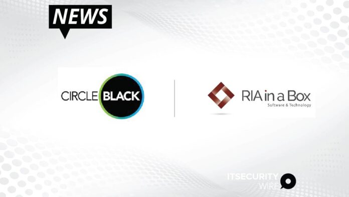 CircleBlack Expands Integration Options by Partnering with RIA in a Box-01